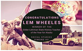 Lem Wheeles, Dimond HS, named 2018 Alaska History Teacher of the Year