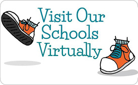 Virtually Visit Our Schools