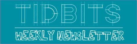 Tidbits Weekly Newsletter