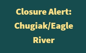 Chugiak/Eagle River schools closed