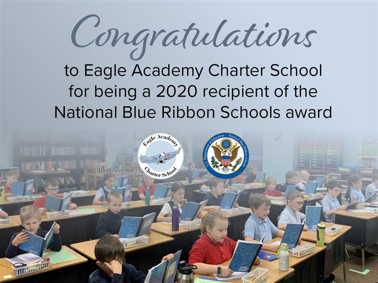 Eagle Academy Charter School has been recognized as a national Blue Ribbon School for 2020
