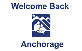 Welcome Back Anchorage