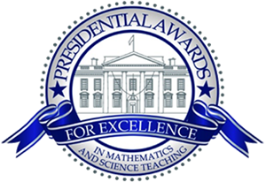 The Presidential Awards for Excellence in Mathematics and Science Teaching (PAEMST)