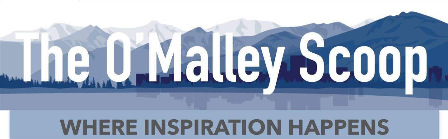 The O'Malley Scoop - Where Inspiration Happens