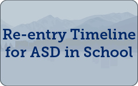 Re-entry Timeline for ASD in School