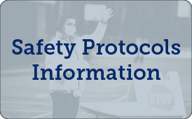 Safety Protocols Information