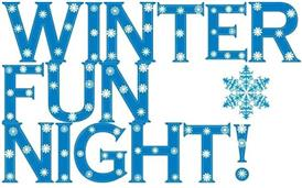 Winter Fun Night, Friday Feb. 21