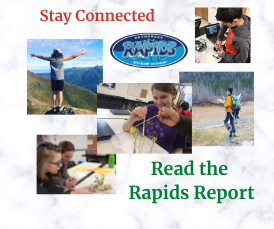 Stay Connected - Read the Rapids Report Weekly