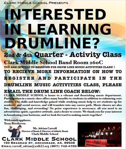 Drum line activity class flyer starting Quarter 2 and again in Quarter 4. Contact Adrian @ carroll_adrian@asdk12.org