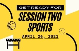 Session Two Sports, April 26