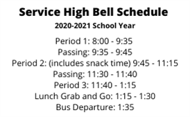 Service High Family Bell Schedule (click for more details)