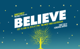 Dance West's Believe! rescheduled for January 18th