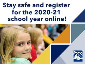 Welcome Back: Registration options for the 2020-21 school year