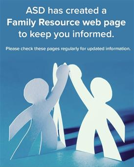ASD has Created a Family Resource Web Page to Keep you Informed