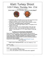 Turkey Shoot: November 21st from 5:30-7:30pm in the Gym