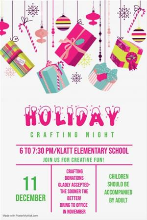 Holiday Craft Night: December 11th from 6:00-7:30pm