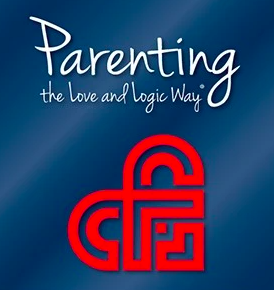 Parenting the Love and Logic Way: Classes offered for families